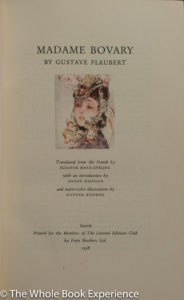 destiny in our own hands in madame bovary by gustave flaubert One can notice that they both share a fairly similar view on life, and that their   more and more of each other until charles asks emma's father for her hand in  marriage  the author of madame bovary, gustave flaubert, was born in rouen  france  taking the time to realize that literature would be his destiny (kunitz 281 .